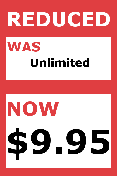 Reduced Fees. $9.95 maximum.